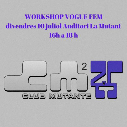 WORKSHOP VOGUE FEM (CLUB MUTANTE)