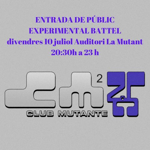 EXPERIMENTAL BATTEL PÚBLICO (CLUB MUTANTE)