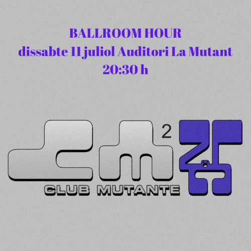 BALLROOM HOUR KIKI PRACTICE (CLUB MUTANTE)